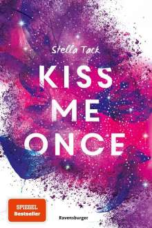 Stella Tack: Kiss Me Once, Buch