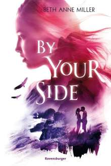 Beth Anne Miller: By Your Side, Buch