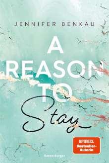 Jennifer Benkau: A Reason To Stay - Liverpool-Reihe 1, Buch