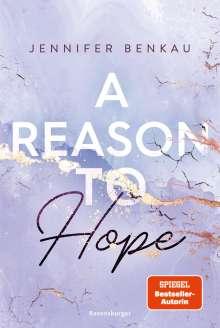 Jennifer Benkau: A Reason To Hope - Liverpool-Reihe 2, Buch