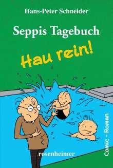 Hans-Peter Schneider: Seppis Tagebuch - Hau rein!, Buch