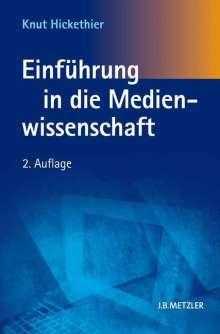 Knut Hickethier: Einführung in die Medienwissenschaft, Buch