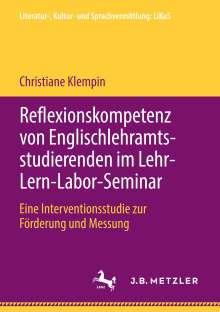 Christiane Klempin: Reflexionskompetenz von Englischlehramtsstudierenden im Lehr-Lern-Labor-Seminar, Buch