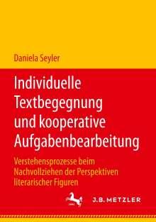 Daniela Seyler: Individuelle Textbegegnung und kooperative Aufgabenbearbeitung, Buch