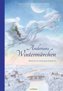 Hans Christian Andersen: Andersens Märchen: Andersens Wintermärchen, Buch
