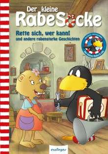 Nele Moost: Der kleine Rabe Socke: Rette sich, wer kann! und andere rabenstarke Geschichten, Buch