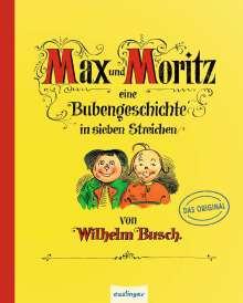 Wilhelm Busch: Max und Moritz - Eine Bubengeschichte in sieben Streichen, Buch