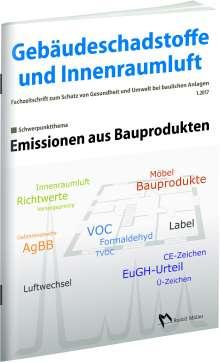 Gebäudeschadstoffe und Innenraumluft: Emissionen aus Bauprodukten, Buch