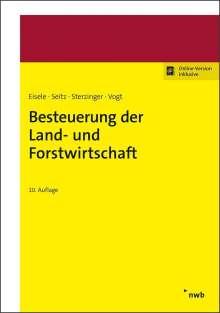 Dirk Eisele: Besteuerung der Land- und Forstwirtschaft, 1 Buch und 1 Diverse