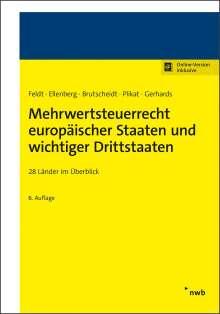 Matthias Feldt: Mehrwertsteuerrecht europäischer Staaten und wichtiger Drittstaaten, 1 Buch und 1 Diverse