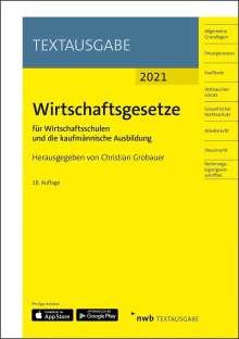 Wirtschaftsgesetze für Wirtschaftsschulen und die kaufmännische Ausbildung, 1 Buch und 1 Diverse