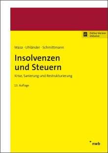 Thomas Waza: Insolvenzen und Steuern, 1 Buch und 1 Diverse