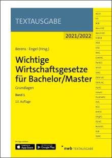 Wichtige Wirtschaftsgesetze für Bachelor/Master, Band 1, 1 Buch und 1 Diverse
