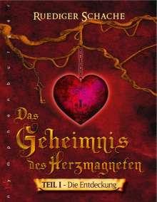 Ruediger Schache: Geheimnis des Herzmagneten, Buch
