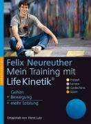 Felix Neureuther: Mein Training mit Life Kinetik, Buch