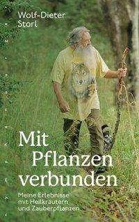Wolf-Dieter Storl: Mit Pflanzen verbunden, Buch