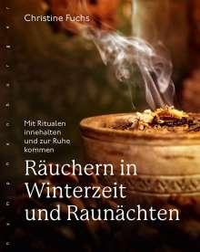 Christine Fuchs: Räuchern in Winterzeit und Raunächten, Buch