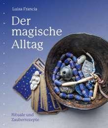 Luisa Francia: Der magische Alltag, Buch