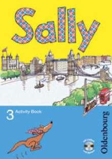 Martina Bredenbröcker: Sally 3. Schuljahr. Activity Book mit Audio-CD. Allgemeine Ausgabe - Englisch ab Klasse 3, Buch