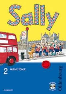 Jasmin Brune: Sally 2. Schuljahr. Activity Book mit Audio-CD. Ausgabe D für alle Bundesländer außer Nordrhein-Westfalen - Englisch ab Klasse 1, Buch