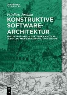 Friedbert Jochum: Konstruktive Software-Architektur, Buch