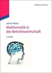 Lothar Walter: Mathematik in der Betriebswirtschaft, Buch