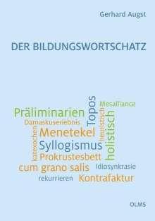 Gerhard Augst: Der Bildungswortschatz, Buch