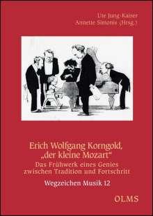 """Erich Wolfgang Korngold, """"der kleine Mozart"""", Buch"""