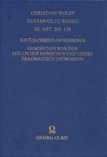 Justus Christian Hennings: Geschichte von den Seelen der Menschen und Thiere pragmatisch entworfen, Buch