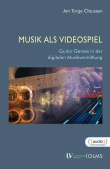 Jan Torge Claussen: Musik als Videospiel, Buch