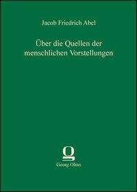 Jacob Friedrich Abel: Über die Quellen der menschlichen Vorstellungen, Buch