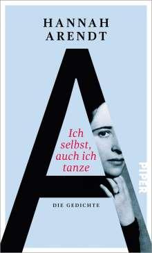 Hannah Arendt: Ich selbst, auch ich tanze, Buch