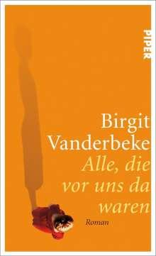 Birgit Vanderbeke: Alle, die vor uns da waren, Buch