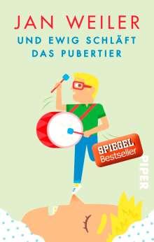 Jan Weiler: Und ewig schläft das Pubertier, Buch