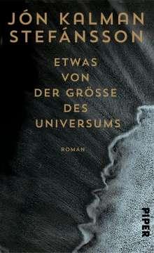 Jón Kalman Stefánsson: Etwas von der Größe des Universums, Buch