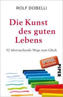 Rolf Dobelli: Die Kunst des guten Lebens, Buch