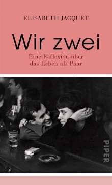 Elisabeth Jacquet: Wir zwei, Buch