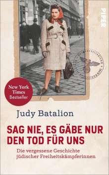 Judy Batalion: Sag nie, es gäbe nur den Tod für uns, Buch