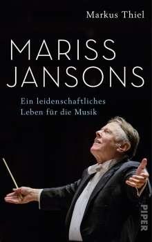Markus Thiel: Mariss Jansons, Buch