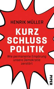 Henrik Müller: Kurzschlusspolitik, Buch