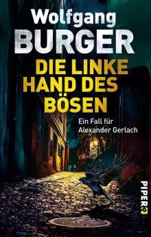 Wolfgang Burger: Die linke Hand des Bösen, Buch