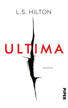 L. S. Hilton: Ultima, Buch