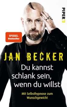 Jan Becker: Du kannst schlank sein, wenn du willst, Buch