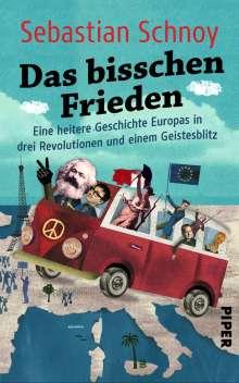 Sebastian Schnoy: Das bisschen Frieden, Buch