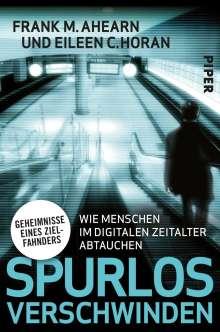 Frank M. Ahearn: Spurlos verschwinden, Buch
