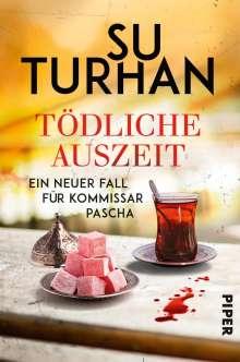 Su Turhan: Tödliche Auszeit, Buch