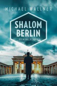 Michael Wallner: Shalom Berlin, Buch