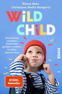 Eliane Retz: Wild Child, Buch