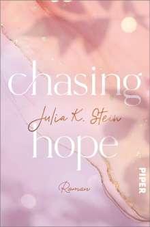 Julia K. Stein: Chasing Hope, Buch