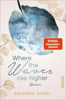 Kathinka Engel: Where the Waves Rise Higher, Buch